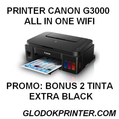 Dan Spesifikasi Printer Canon All In One printer canon g3000 harga jual spesifikasi printer mangga dua glodokprinter