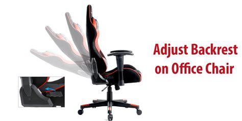 Office Chairs How To Adjust Step By Step Useful Guide On How To Adjust Backrest On