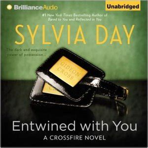 sylvia day crossfire book 3 entwined with you 187 free