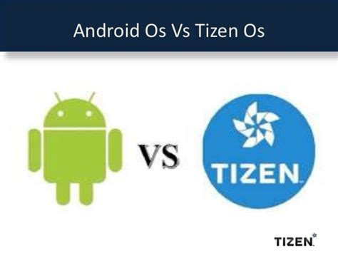 tizen vs android tizen operating system