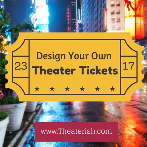 25 best ideas about theater tickets on pinterest cinema