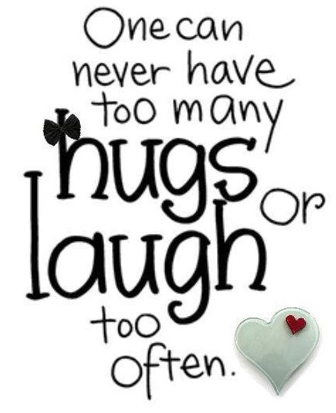 Hug Me How Many Hugs Are Just Enough hug quotes sayings images page 12