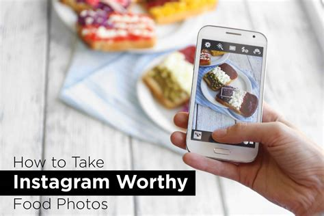 to take pictures how to take instagram worthy food photo macrae rentals
