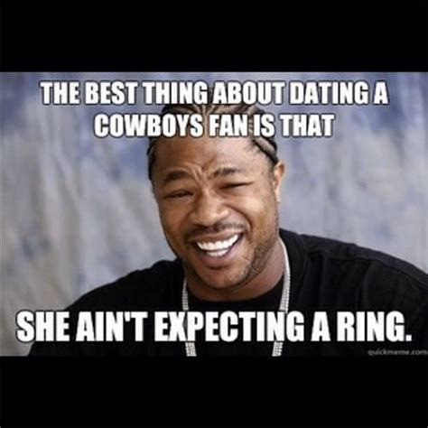 Funny Cowboys Memes - in laws being persistent that we all vacation together