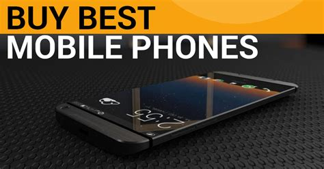 where to buy mobile phones best phones to buy in india 2018 top 20 choices sagmart