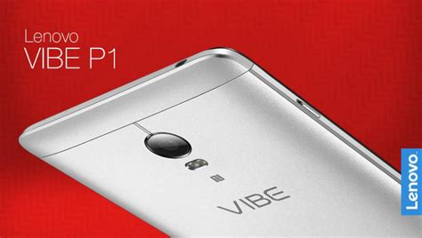Hp Lenovo Vibe P1 Di Malaysia ifa 2015 live lenovo vibe p1 with 5 000mah battery fingerprint sensor launched