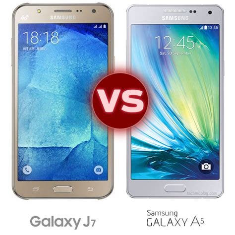 Samsung J7 Vs A5