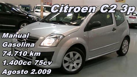 Citroen C2 3p 09 Manual Gasolina 75cv 74 710km Autocarpe