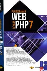Pemrograman Web Dengan Php Revisi Kedua Open Library Universitas Telkom