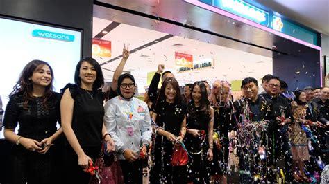 watsons membuka gerai terbarunya  senayan city