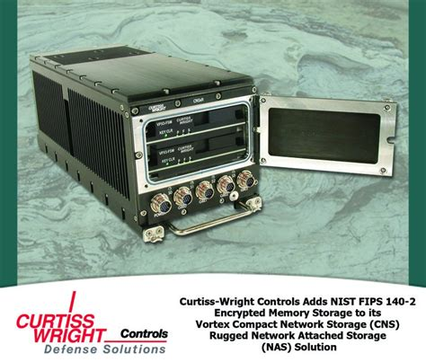 rugged nas curtiss wright controls adds nist fips 140 2 encrypted memory storage to its rugged network