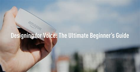 echo connect the ultimate beginner s guide to echo connect second generation echo echo plus echo spot volume 1 books designing for voice the ultimate beginner s guide