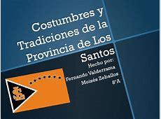 Costumbres y tradiciones de la provincia de los santos by ... M 2300 T