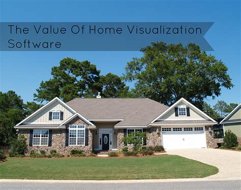 Home Design Visualization Software by The Value Of Home Visualization Software For Home