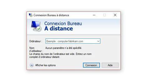 connexion bureau à distance impossible connexion bureau a distance connexion bureau a distance