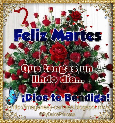 imagenes dios te bendiga feliz martes im 225 genes y carteles 161 feliz martes que tengas un lindo