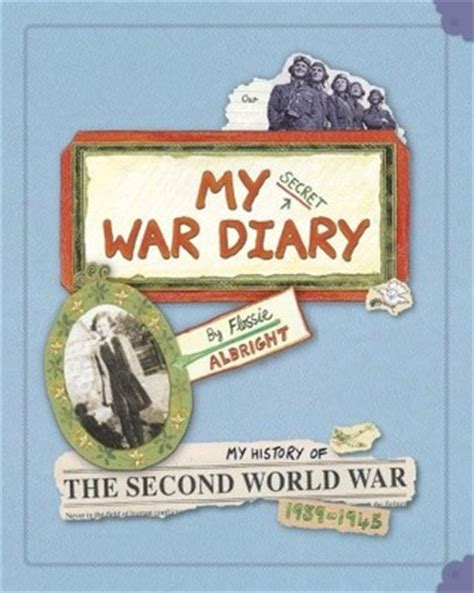 libro my secret war diary marcia williams my secret war diary by flossie albright pdf read book online