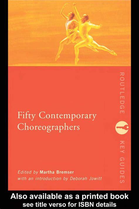 libro contemporary choreography a critical cincuenta core 243 grafos contempor 225 neos by gustavo emilio rosales issuu