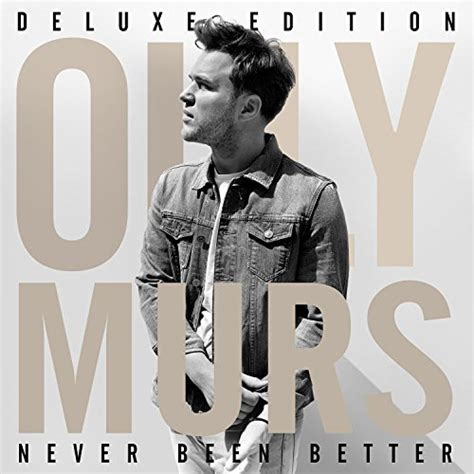 Olly Murs 24 Hrs Deluxe Edition by Never Been Better Deluxe Edition Olly Murs