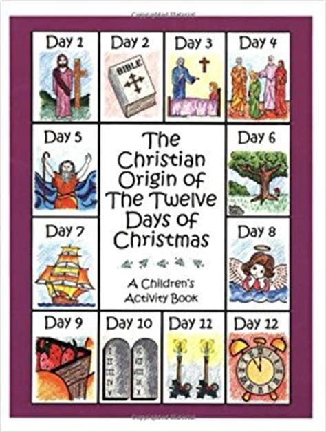 the days of my books the christian origin of the twelve days of a
