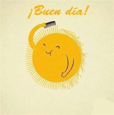 imagenes motivadoras de buen dia tarjetas con mensajes bonitos de buenos d 237 as para