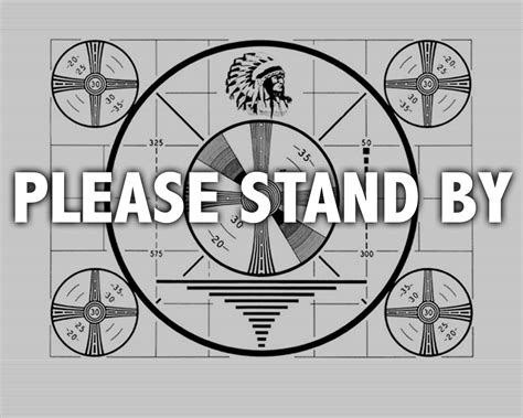 test pattern tv please stand by living in pursuit