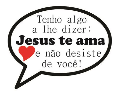 fotos jesus te ama e eu tambem fevereiro 2015 crescercomcristo