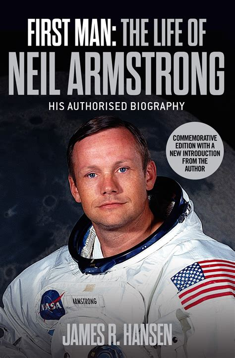 biography of neil armstrong in short first man the life of neil armstrong book by james