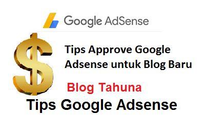 adsense untuk blogspot cara mendapatkan full aprove untuk blog baru terlengkap