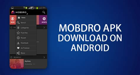 downloader apk android mobdro apk the mobdro tv for android device