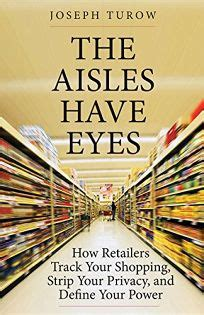 the aisles how retailers track your shopping your privacy and define your power books nonfiction book review the aisles how
