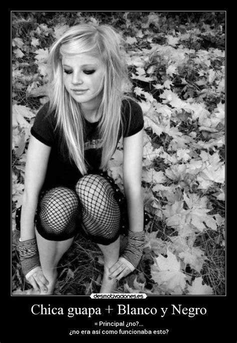 imagenes blanco y negro chicas chica guapa blanco y negro desmotivaciones