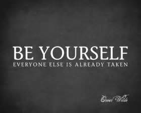 be yourself everyone else is already taken oscar wilde quote premium wall d contemporary