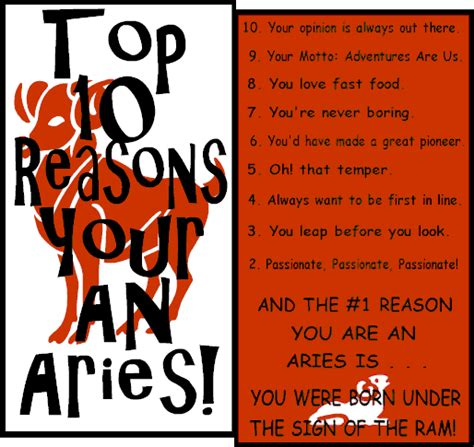 Aries love compliments and tend to gravitate towards unrestricted