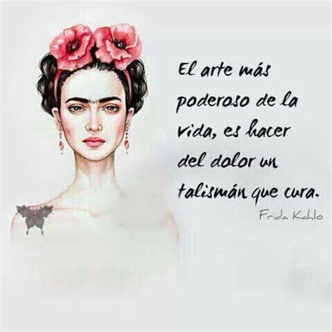 imagenes de reflexion de frida kahlo imagen de frida kahlo para facebook con frases