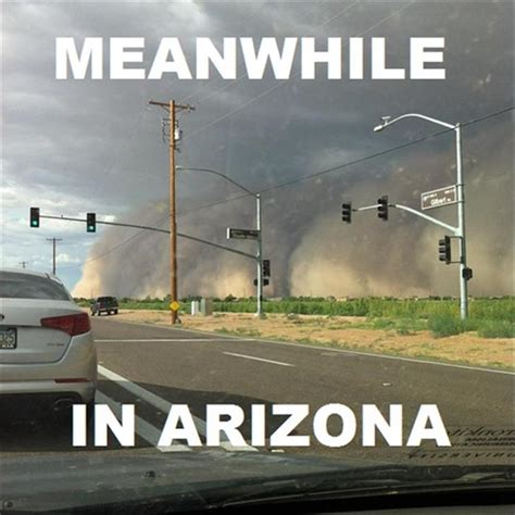 Arizona Memes - funny images about arizona heat