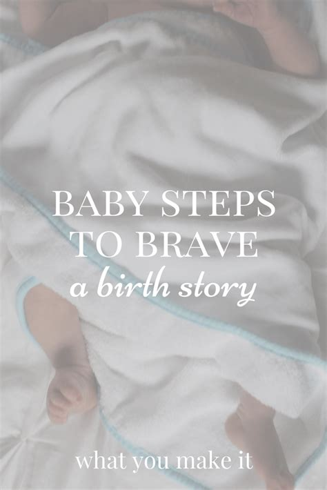 birth story brave a guide for reflecting on your childbirth experience books what you make it a guide to a right here and now