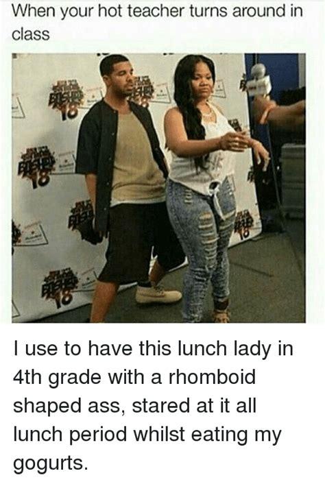 Hot Teacher Meme - 25 best memes about hot teacher hot teacher memes
