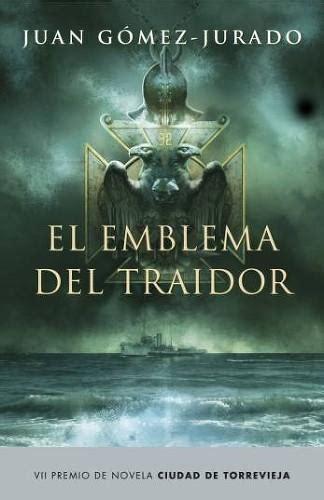 el emblema del traidor 8408145746 12 meses 12 libros primer trimestre paperblog