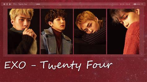 download mp3 exo twenty four thaisub karaoke exo twenty four korean version youtube
