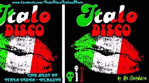 the best of anni 80 italo disco the best of classic italo disco 80 s