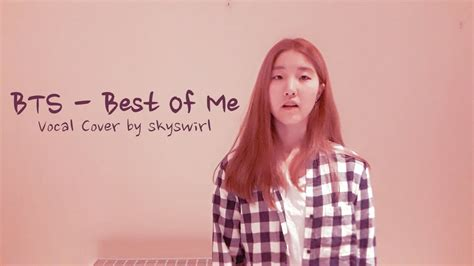 bts best of me bts 방탄소년단 best of me vocal cover youtube