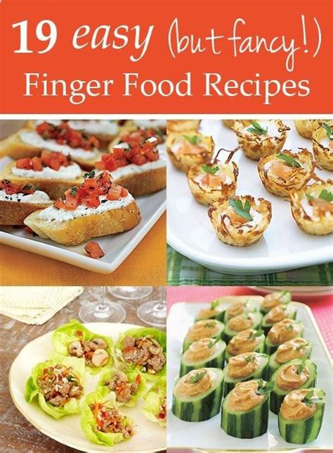My 7 Favourite Finger Food Recipes by 19 Easy But Fancy Finger Food Recipes For