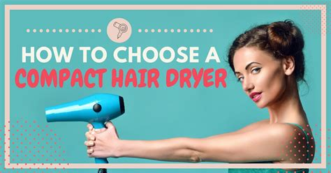 Hair Dryer How To Choose buying guide best lightweight hair dryer