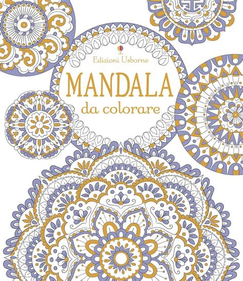 libro lovely mandalas beautiful patterns mandala da colorare at edizioni usborne