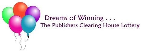 Publisher Clearing House Lotto - dreams of winning the publishers clearing house lottery
