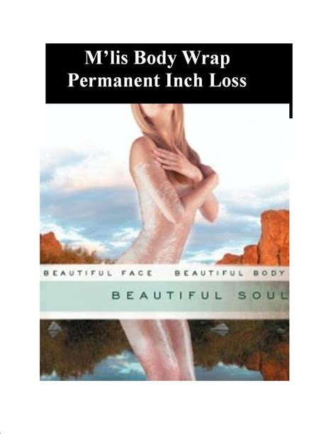 Detox Wraps To Lose Inches by M Lis Wrap Permanent Inch Loss Detox Skin