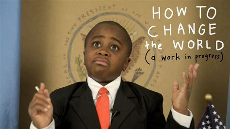 the boy who wanted to be the president s books how to change the world a work in progress kid