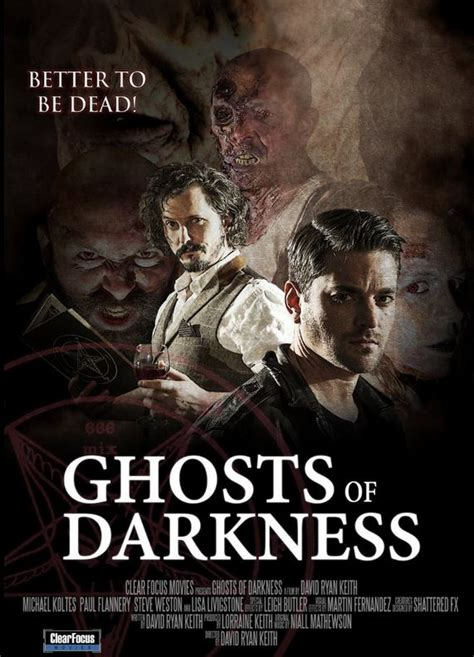 film ghost of the darkness ghosts of darkness 2017 hnn