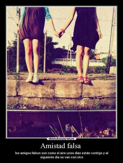 imagenes amistad falsa amistad falsa desmotivaciones